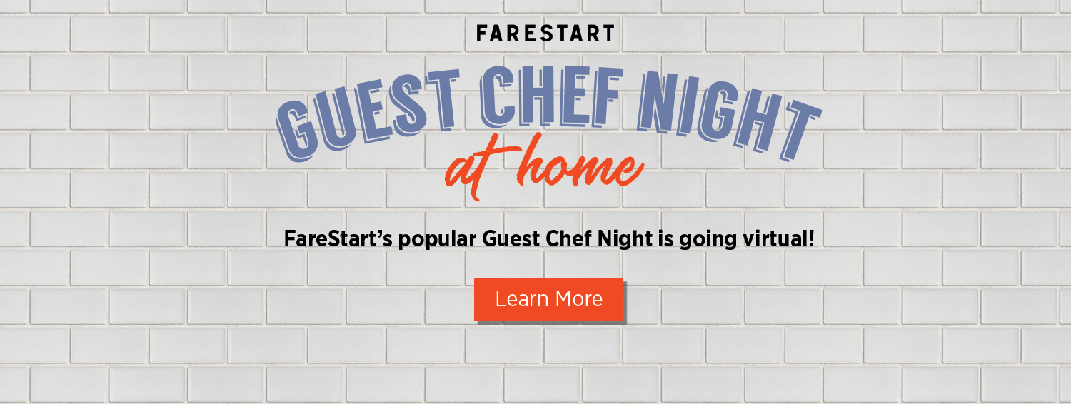FareStart's Guest Chef Night at Home Event Series