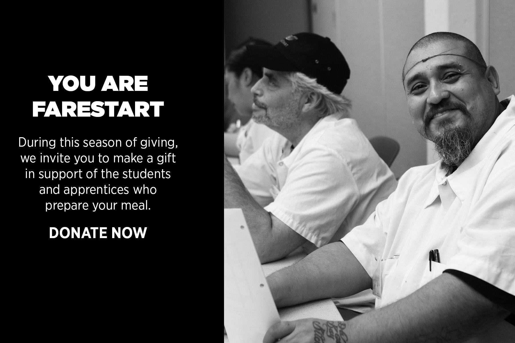 You are FareStart. Students change their lives with your support.